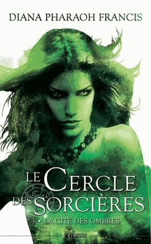 Couverture de Le cercle des sorcières tome 3 : La cité des ombres
