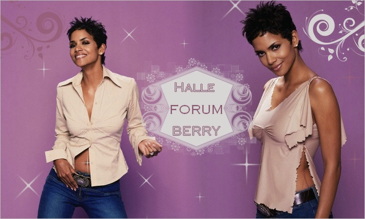 Halle Berry Forum