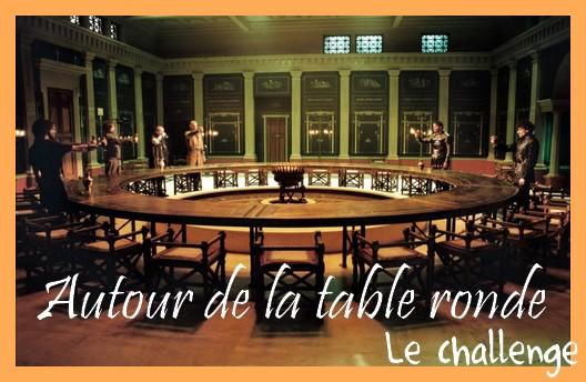 Challenge litt raire autour de la table ronde - Autour de la table ...
