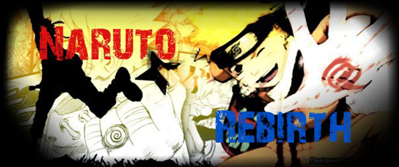 Naruto Rebirth