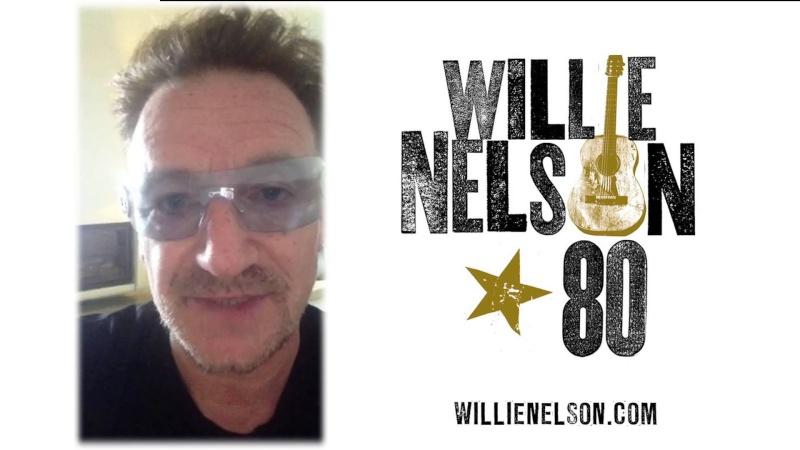 Bono souhaite bon anniversaire à Willie Nelson