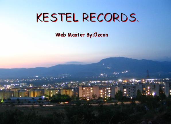 Kestel Records *