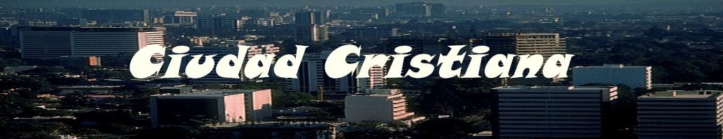 Ciudad Cristiana