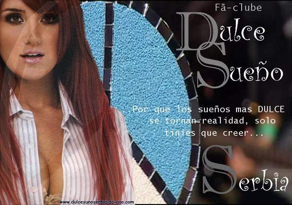 ●••Dulce Sueño Serbia||Official fan club Serbia●••