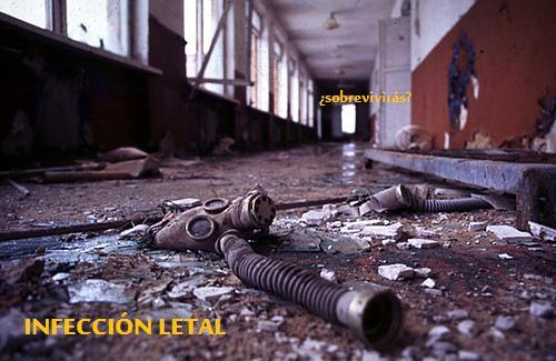 Infección Letal ... ¿Podrás sobrevivir?